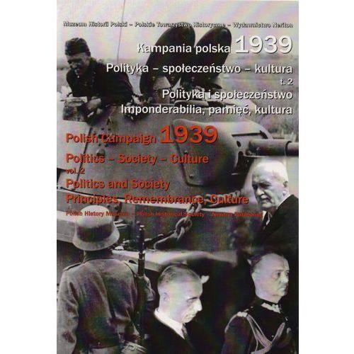 Kampania polska 1939 Polityka-społeczeństwo-kultura Tom 2, NERITON
