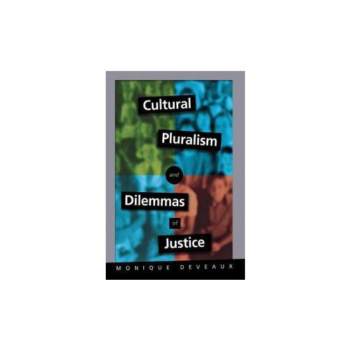 Cultural Pluralism and Dilemmas of Justice (9780801436826)