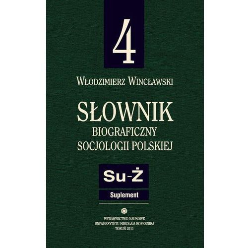 Słownik biograficzny socjologii polskiej t.4 - Włodzimierz Wincławski, Wincławski Włodzimierz