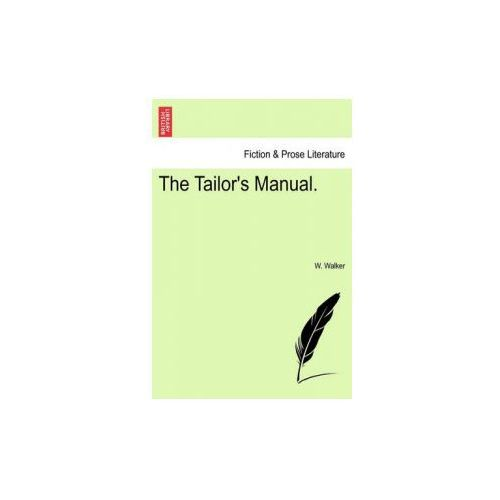 Tailor's Manual. (9781241069889)