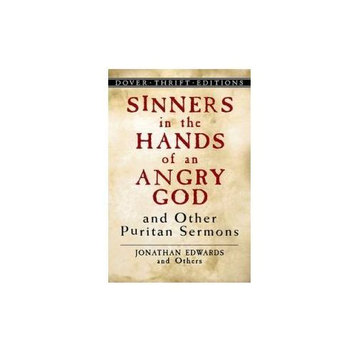 an analysis of sinners in the hands of an angry god by jonathan edwards Need help with part 1 in jonathan edwards's sinners in the hands of an angry god check out our revolutionary side-by-side summary and analysis.