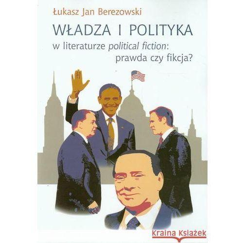 Władza i polityka w literaturze political fiction prawda czy fikcja? (2013)
