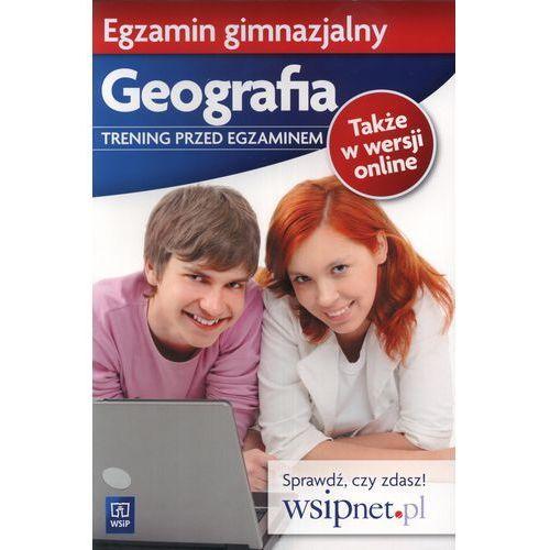 Egzamin Gimnazjalny Geografia Trening Przed Egzaminem, WSiP