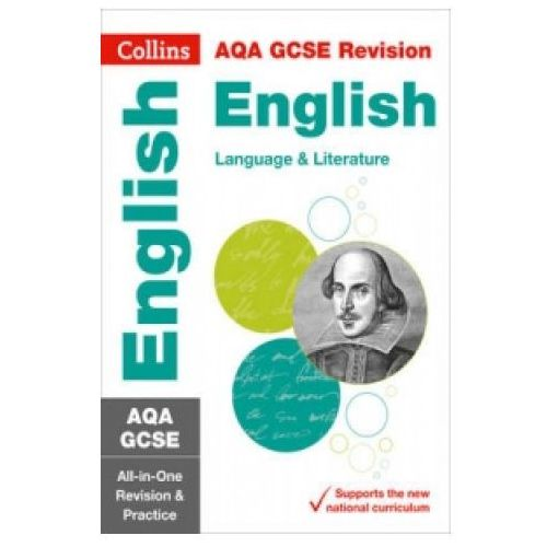 AQA GCSE 9-1 English Language and English Literature All-in-One Revision and Practice (9780008112561)
