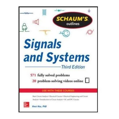Schaum's Outline Of Signals And Systems (9780071829465)