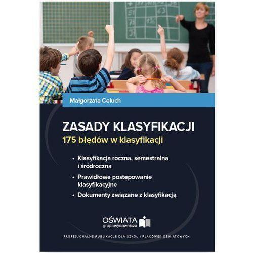Zasady klasyfikacji. 175 błędów w klasyfikacji - Małgorzata Celuch, Małgorzata Celuch