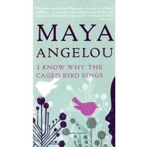 I Know Why the Caged Bird Sings. Ich weiß, warum der gefangene Vogel singt, englische Ausgabe Angelou, Maya