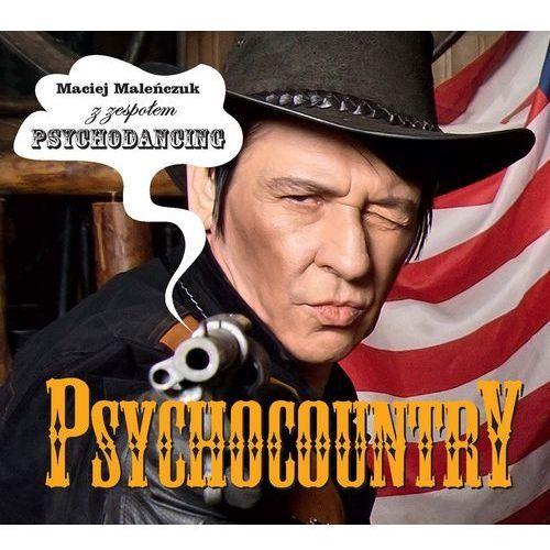 Psychocountry - Maciej Maleńczuk, Psychodancing