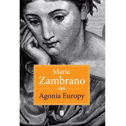 Agonia Europy - Dostępne od: 2014-10-13, oprawa twarda