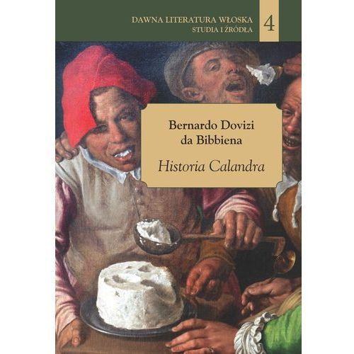Historia Calandra - Dovizi da Bibbiena Bernardo (2018)