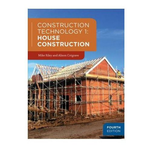 Construction Technology 1: House Construction (9781352001891)