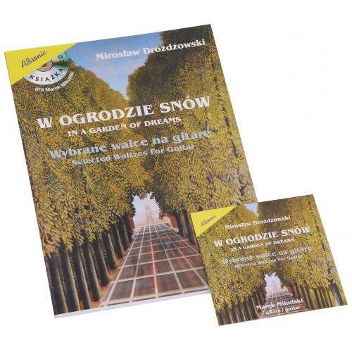 An drożdżowski mirosław ″w ogrodzie snów - wybrane walce na gitarę″ + cd