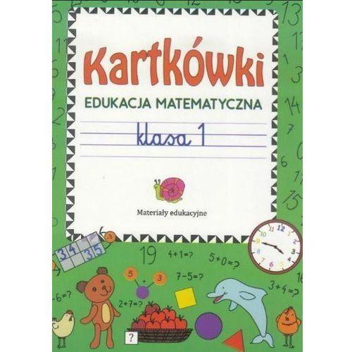 Kartkówki Edukacja matematyczna Klasa 1: Materiały edukacyjne (32 str.)