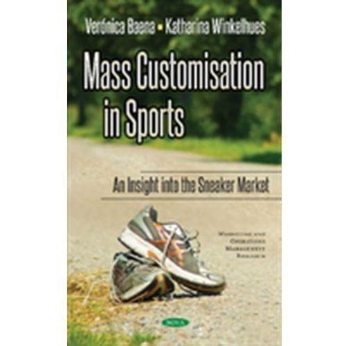 Mass Customisation in Sports (9781536123845)