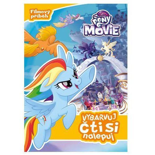 Kolektiv My little pony film - vybarvuj, čti si, nalepuj (9788025240137)