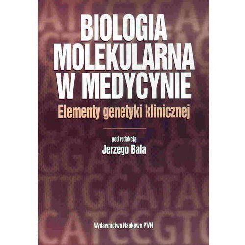 Biologia molekularna w medycynie (9788301166656)
