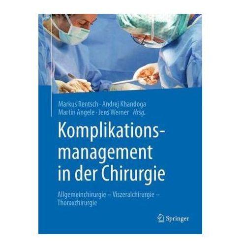 Komplikationsmanagement in der Chirurgie, 1 (9783662434741)