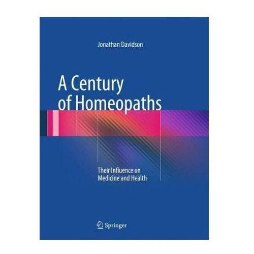 A Century Of Homeopaths, Davidson, Jonathan