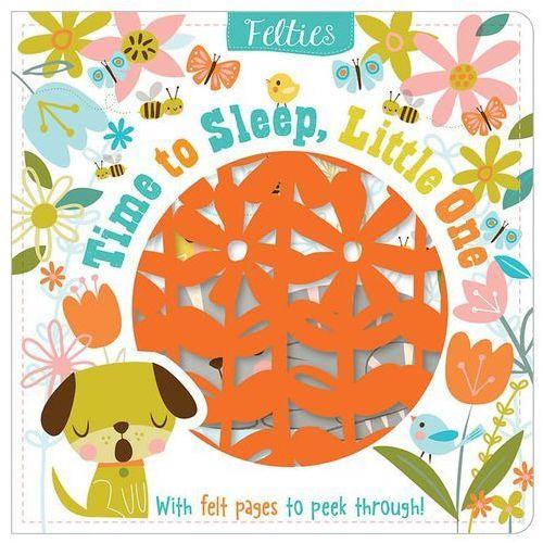 Felties: Time to Sleep, Little One (9781788432733)