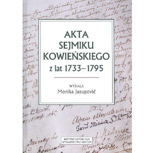 Akta sejmiku kowieńskiego z lat 1733-1795 (2019)