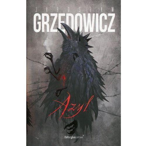 Azyl - Jarosław Grzędowicz DARMOWA DOSTAWA KIOSK RUCHU (9788379642656)