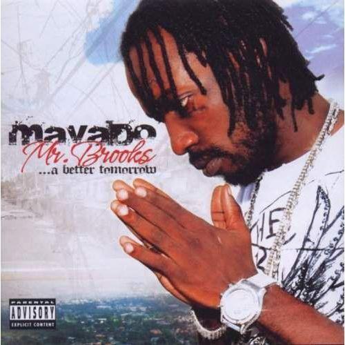 Vp Mavado - mr. brooks... a better tomorrow