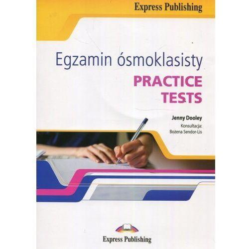 Egzamin ósmoklasisty Practice Tests + CD - Dooley Jenny, Sendor-Lis Bożena, Express Publishing
