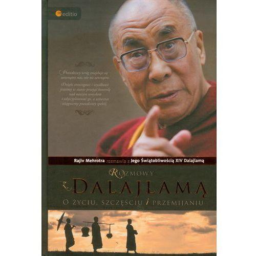 Rozmowy z Dalajlamą. O życiu, szczęściu i przemijaniu (ilość stron 240)