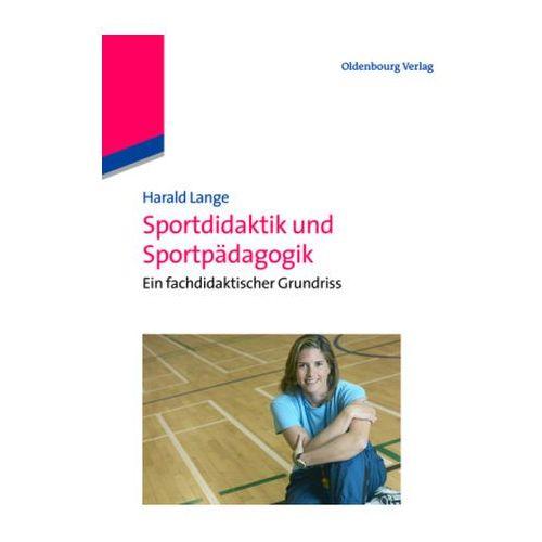 Sportdidaktik und Sportpädagogik Lange, Harald