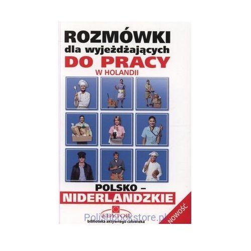 Rozmówki dla wyjeżdżaj..pol-nider./do pracy/poc 19.95zł/, EDYTOR