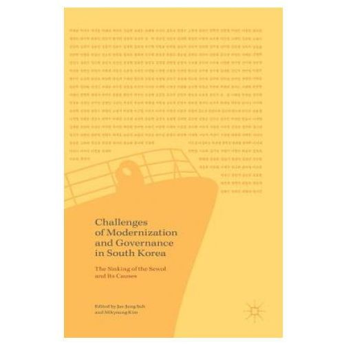 Challenges of Modernization and Governance in South Korea (9789811040221)