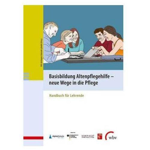Basisbildung Altenpflegehilfe - neue Wege in die Pflege VHS Göttingen Osterode gGmbH