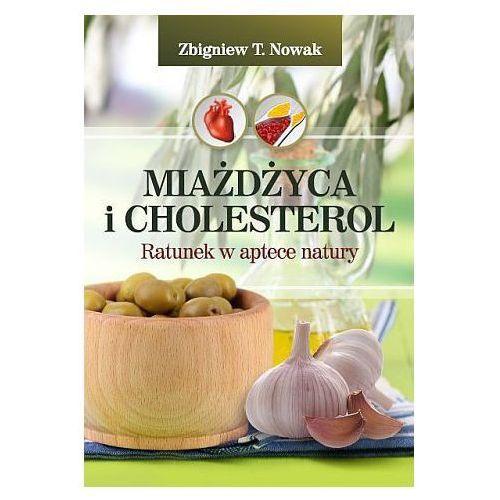 Miażdżyca i cholesterol. Ratunek w aptece natury (9788364668050)