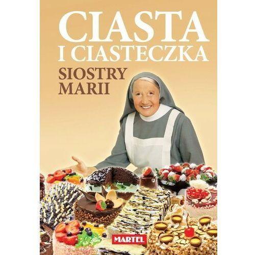 Ciasta i siasteczka Siostry Marii, oprawa twarda