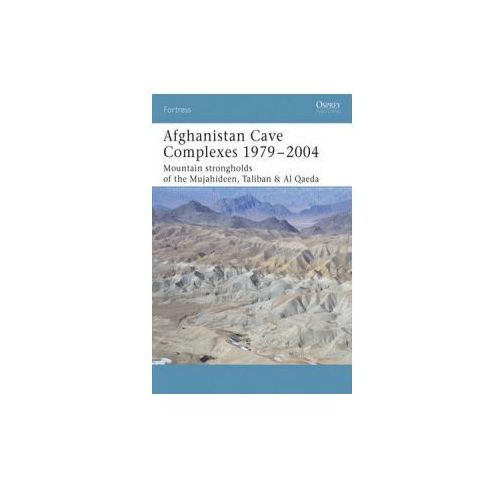 Afghanistan Cave Complexes 1979- 2002 (9781841767765)