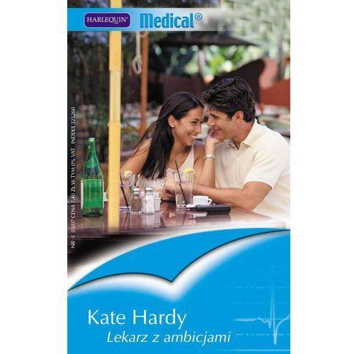 Lekarz z ambicjami - Kate Hardy (156 str.)