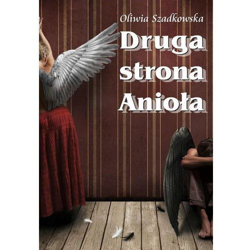 Druga Strona Anioła (248 str.)