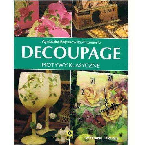 Decoupage. Motywy klasyczne Wydanie II