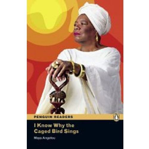 I Know Why the Caged Bird Sings + MP3. Penguin Readers Contemporary