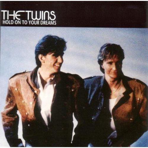 The Twins - Hold On To Your Dreams [CD] (4013809999433)