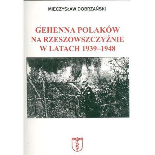 Gehenna Polaków na Rzeszowszczyźnie... (2002)