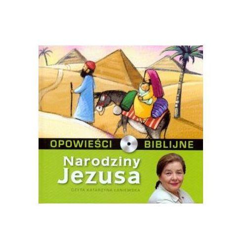 Opowieści biblijne - Tom 1 Narodziny Jezusa ( Książka + CD ) Praca zbiorowa