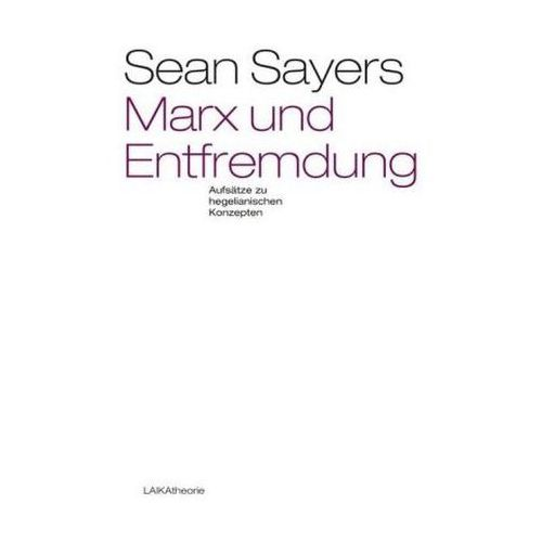 marx and alienation essays on hegelian themes Buy marx and alienation: essays on hegelian themes 2011 ed by sean sayers (isbn: 9780230276543) from amazon's book store everyday low prices and free delivery on eligible orders.
