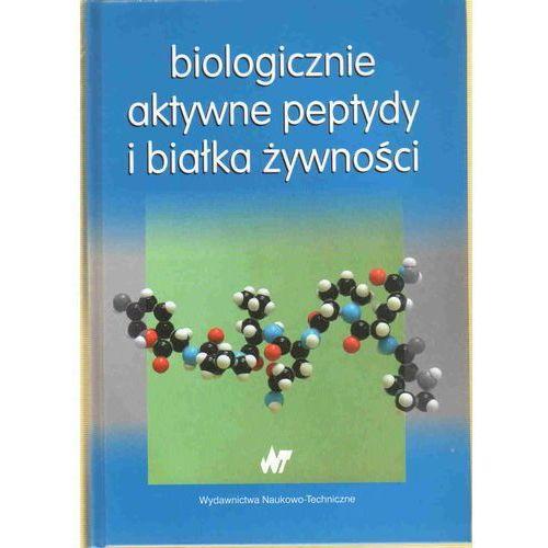 Biologicznie aktywne peptydy i białka żywności, oprawa twarda
