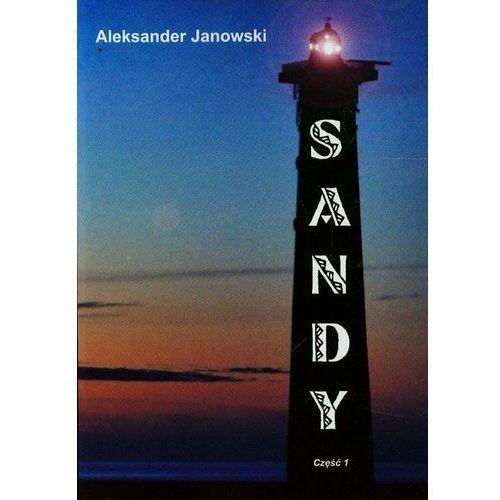 Sandy cz.I, Aeksander Janowski