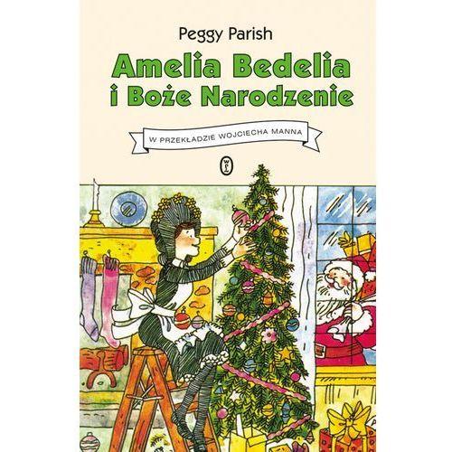 Amelia Bedelia i Boże Narodzenie. Darmowy odbiór w niemal 100 księgarniach! (9788308064184)