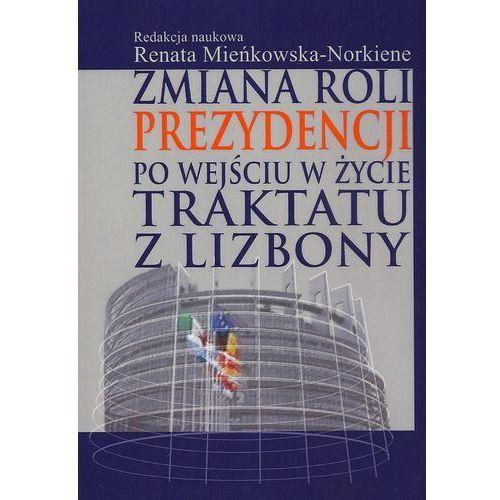 Zmiana roli prezydencji po wejściu w życie Traktatu z Lizbony (2012)