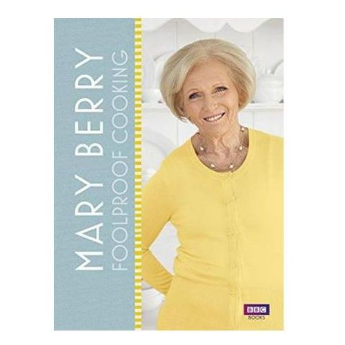 Mary Berrys Foolproof Food (9781785940514)