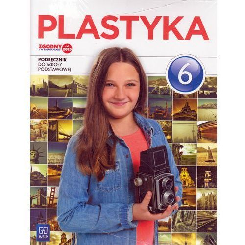 Plastyka SP kl.6 podręcznik / podręcznik dotacyjny / CYKL WIELOLETNI (104 str.)