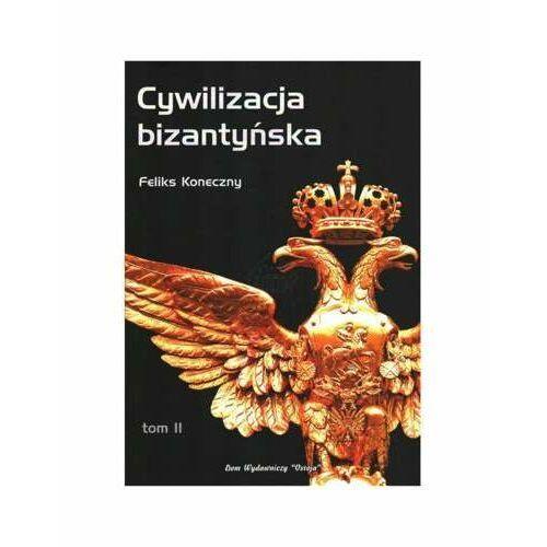 Cywilizacja bizantyńska Tom II, Ostoja